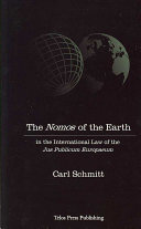 The Nomos of the Earth in the International Law of the Jus Publicum Europaeum