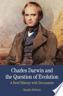 Charles Darwin and the Question of Evolution Book PDF