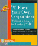 How to Form Your Own Corporation Without a Lawyer for Under  75 00