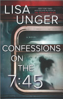 Book Confessions on the 7 45  A Novel