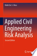 Applied Civil Engineering Risk Analysis