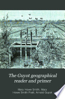 The Guyot Geographical Reader and Primer