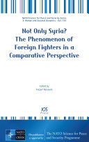 Not Only Syria? the Phenomenon of Foreign Fighters in a Comparative Perspective