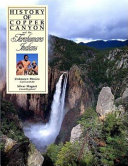 History of Copper Canyon and the Tarahumara Indians