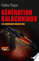 G  n  ration Kalachnikov