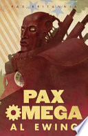 Pax Omega : bronze-muscled hero of new york ? in his...