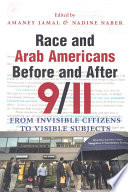 Race and Arab Americans Before and After 9 11