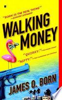 Walking Money