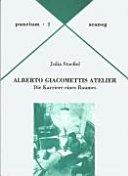 Alberto Giacomettis Atelier