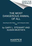 Book The Most Dangerous Animal of All