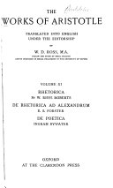 Rhetorica, by W. R. Roberts. De rhetorica ad Alexandrum, by E. S. Forster. De poetica, by I. Bywater. 1924