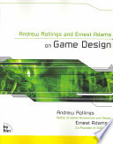 Andrew Rollings and Ernest Adams on Game Design