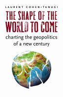 The Shape of the World to Come