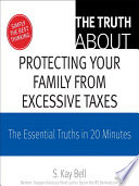 The Truth About Protecting Your Family from Excessive Taxes Book PDF