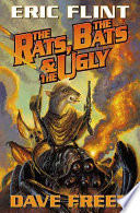The Rats  the Bats   the Ugly