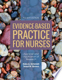 Evidence Based Practice For Nurses