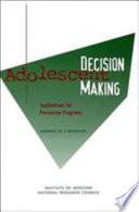 Adolescent Decision Making