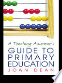 A Teaching Assistant s Guide to Primary Education