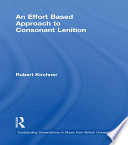 An Effort Based Approach to Consonant Lenition Book PDF