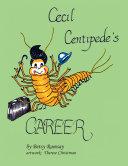 Cecil Centipede s Career