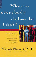 What Does Everybody Know that I Don t  Book PDF