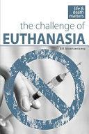 The Challenge of Euthanasia