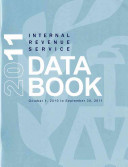 Internal Revenue Service Data Book  2011  October 1  2010 to September 30  2011