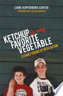 Ketchup is My Favorite Vegetable