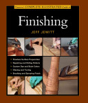 Taunton S Complete Illustrated Guide To Finishing