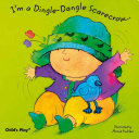 I m a Dingle dangle Scarecrow