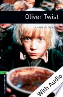 Oliver Twist   With Audio Level 6 Oxford Bookworms Library
