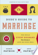 The Dude s Guide to Marriage