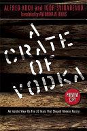 A Crate of Vodka
