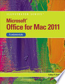 Microsoft Office 2011 for Macintosh  Illustrated Fundamentals