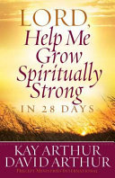 Book Lord, Help Me Grow Spiritually Strong in 28 Days