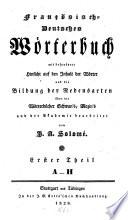 Franz  sisch Deutsches W  rterbuch mit besonderer Hinsicht auf den Inhalt der W  rter und die Bildung des Redensarten