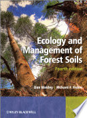 Ecology And Management Of Forest Soils book