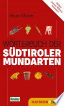 Wörterbuch der Südtiroler Mundarten