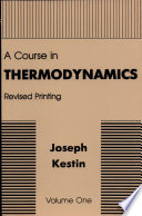 A Course In Thermodynamics