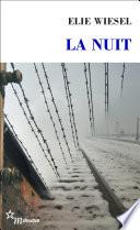 La Nuit : adolescent lorsqu'en 1944 il fut...