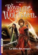 Le Royaume de Wolfhaven, Tome 03
