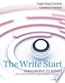 The Write Start, Paragraph to Essay: With Student and Professional Readings Writer To The Basic Elements Necessary