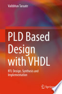 PLD Based Design with VHDL