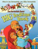 The Berenstain Bears  Big Bedtime Book