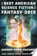 The Best American Science Fiction and Fantasy 2019 Book PDF