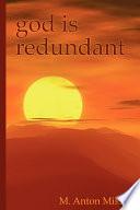 God Is Redundant