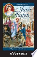 Presenting Miss Jane Austen Book PDF