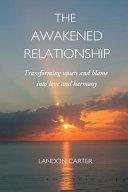The Awakened Relationship