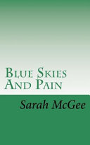 Blue Skies and Pain Book PDF