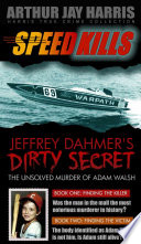 Box Set: Speed Kills and The Unsolved Murder of Adam Walsh Books One and Two Pdf/ePub eBook